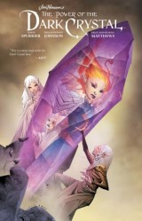 Jim Henson's The Power of the Dark Crystal Vol. 3