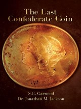 The Last Confederate Coin