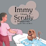 Immy Gives Scruffy a Makeover