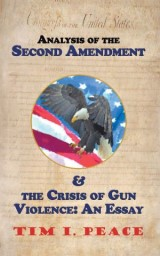 Analysis of the Second Amendment & the Crisis of Gun Violence: an Essay