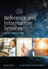 Reference and Information Services: An Introduction, Fourth Edition