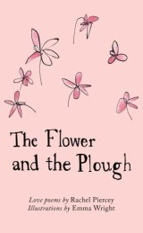 The Flower and the Plough