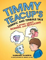 Timmy Teacup'S Terrific and Terrible Tale