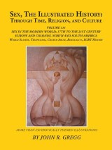 Sex, the Illustrated History: Through Time, Religion, and Culture