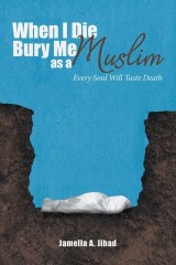When I Die, Bury Me as a Muslim