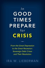 In Good Times Prepare for Crisis