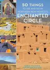 50 Things to See and Do in Northern New Mexico's Enchanted Circle