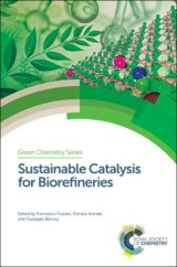 Sustainable Catalysis for Biorefineries