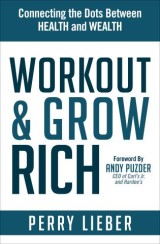 Workout & Grow Rich