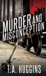 Murder and Misconception