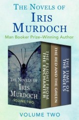 The Novels of Iris Murdoch Volume Two