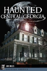 Haunted Central Georgia