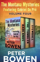 The Montana Mysteries Featuring Gabriel Du Pré Volume Four