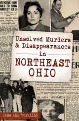 Unsolved Murders & Disappearances in Northeast Ohio