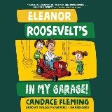 Eleanor Roosevelt's in My Garage!
