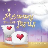 Mommy, I'm with Jesus