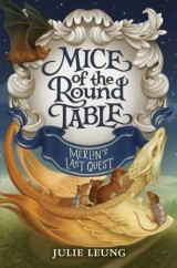 Mice of the Round Table #3: Merlin's Last Quest