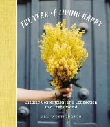 The Year of Living Happy