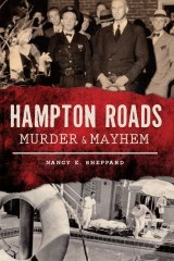 Hampton Roads Murder & Mayhem