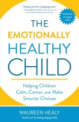 The Emotionally Healthy Child