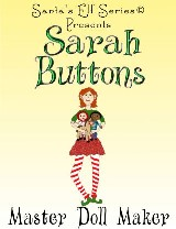 Sarah Buttons, Master Doll Maker