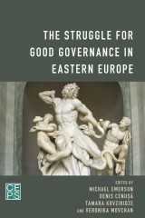 The Struggle for Good Governance in Eastern Europe