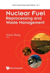 Nuclear Fuel Reprocessing and Waste Management