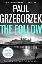 The Follow (Gareth Bell Thriller, Book 1)