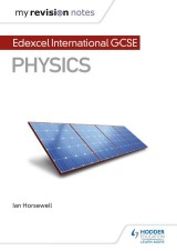 My Revision Notes: Edexcel International GCSE (9–1) Physics