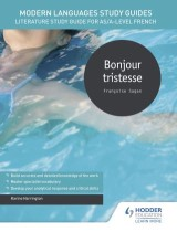 Modern Languages Study Guides: Bonjour tristesse