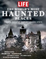 LIFE The World's Most Haunted Places
