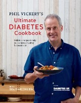 Phil Vickery's Ultimate Diabetes Cookbook