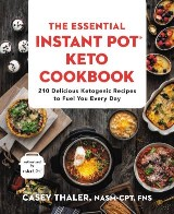 The Essential Instant Pot® Keto Cookbook