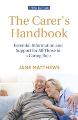 The Carer's Handbook 3rd Edition