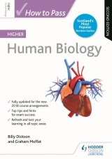 How to Pass Higher Human Biology: Second Edition