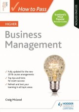 How to Pass Higher Business Management: Second Edition