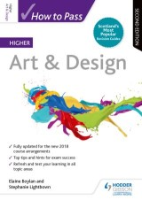 How to Pass Higher Art & Design: Second Edition