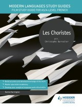 Modern Languages Study Guides: Les choristes