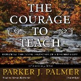 The Courage to Teach, Tenth Anniversary Edition