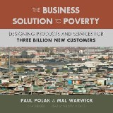The Business Solution to Poverty