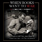 When Books Went to War