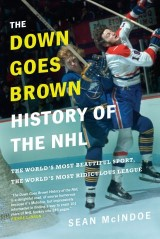 The Down Goes Brown History of the NHL