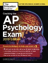 Cracking the AP Psychology Exam, 2019 Edition