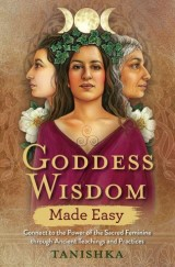 Goddess Wisdom Made Easy