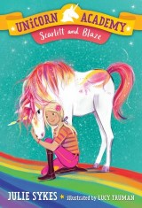 Unicorn Academy #2: Scarlett and Blaze