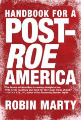 Handbook for a Post-Roe America