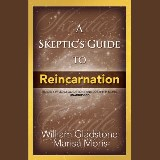 A Skeptic's Guide to Reincarnation