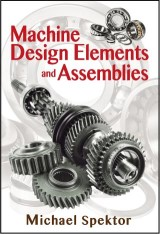 Machine Design Elements and Assemblies