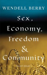 Sex, Economy, Freedom, & Community