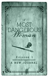 A New Journal (A Most Dangerous Woman Season 1 Episode 1)